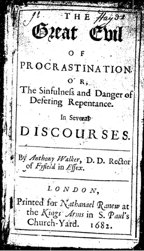 Frontispiece of Anthony Walker's The Great Evil of Procrastination (1682)